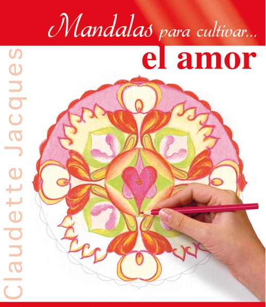 Libro Mandalas para cultivar el amor