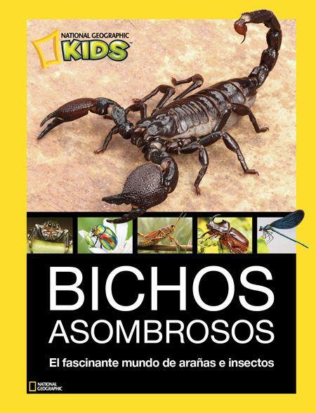 Bichos asombrosos. VV.AA. National Geographic. Libro infantil y juvenil